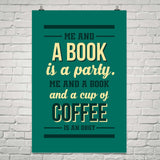 Me & a Book Is a Party ... - Gifts For Reading Addicts