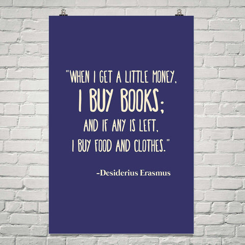 When I Get Money I Buy Books .. - Gifts For Reading Addicts