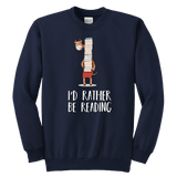"""I'd rather be reading"" YOUTH CREWNECK SWEATSHIRT - Gifts For Reading Addicts"