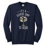 """It's a good day to read"" YOUTH CREWNECK SWEATSHIRT"