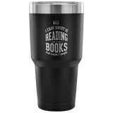 All I Care About is Reading Books Travel Mug