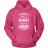 """When in doubt"" Hoodie"