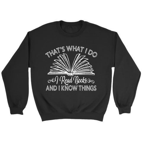 """I Read Books"" Sweatshirt - Gifts For Reading Addicts"