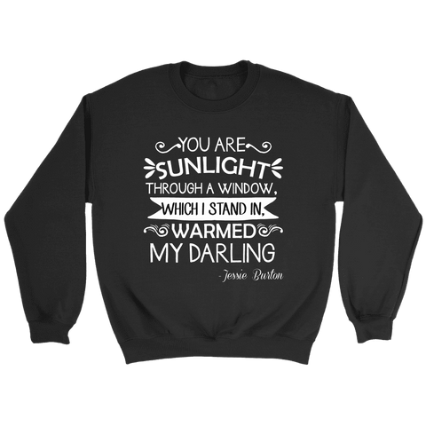 """You are sunlight"" Sweatshirt"
