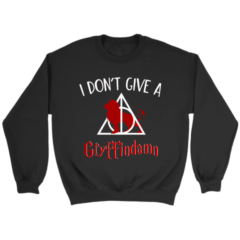 """I Don't Give A Gryffindamn"" Sweatshirt - Gifts For Reading Addicts"