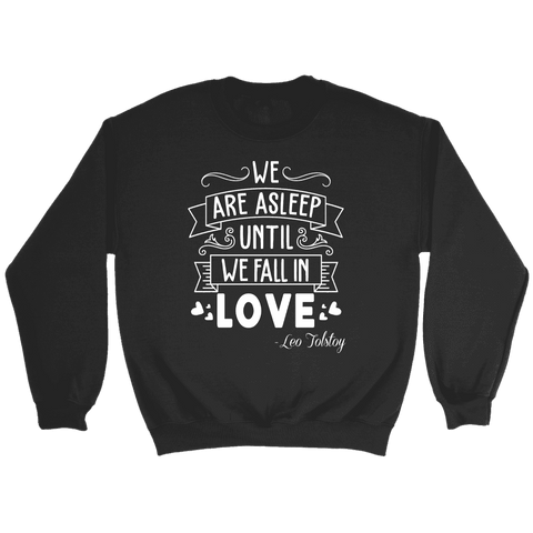 """We fall in love"" Sweatshirt"