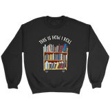 """This is how i roll"" Sweatshirt"