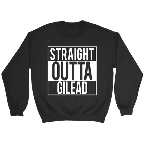 """Straight outta gilead"" Sweatshirt"