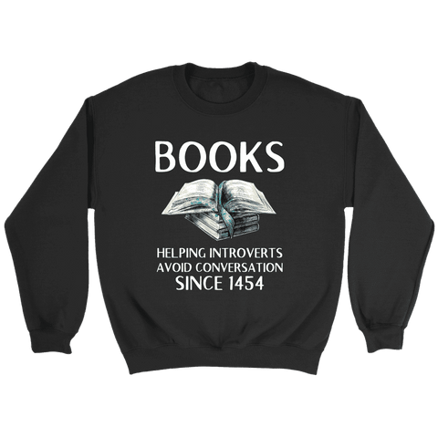 """Books"" Sweatshirt - Gifts For Reading Addicts"