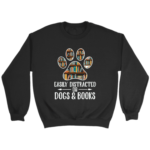 """Dogs and books"" Sweatshirt - Gifts For Reading Addicts"