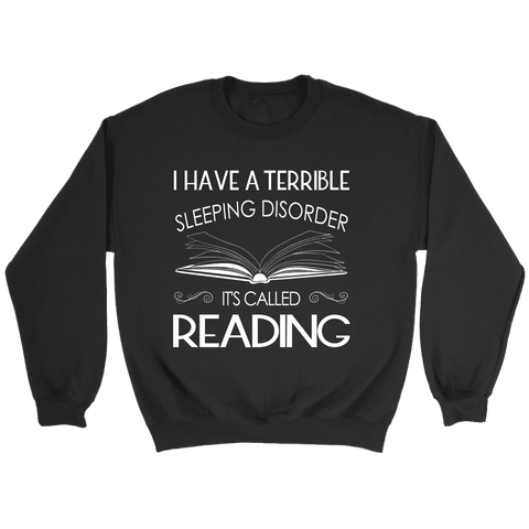 """Sleeping disorder"" Sweatshirt - Gifts For Reading Addicts"