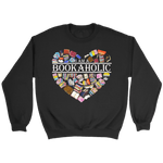 """I am a bookaholic"" Sweatshirt - Gifts For Reading Addicts"