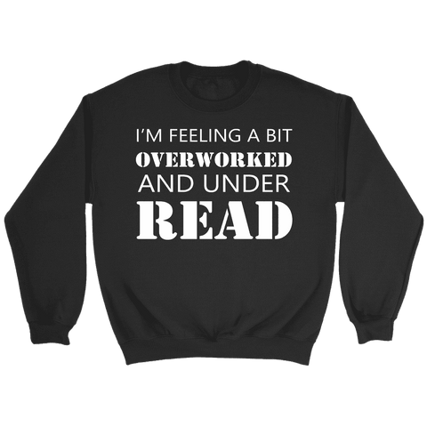 """Under Read"" Sweatshirt-For Reading Addicts"