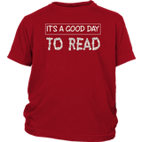 """It's a good day to read""YOUTH SHIRT - Gifts For Reading Addicts"