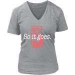 So it goes V-neck - Gifts For Reading Addicts