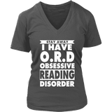 Stay Away I Have O.R.D V-neck - Gifts For Reading Addicts