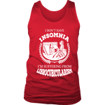 I dont have insomnia I'm suffering from Librocubicularism, Mens Tank Top - Gifts For Reading Addicts
