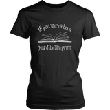 If You Were a Book You Would Be Fine Print Fitted T-shirt-For Reading Addicts