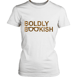 Boldly bookish Fitted T-shirt-For Reading Addicts