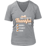 This Year I'm Thanful for Books, Family & Food V-neck tee - Gifts For Reading Addicts