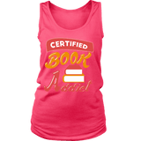 Certified book addict Womens Tank - Gifts For Reading Addicts