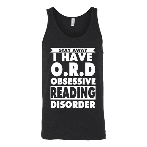 Stay Away I Have O.R.D Unisex Tank Top - Gifts For Reading Addicts