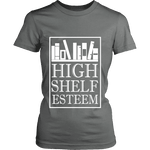 High Shelf Esteem Fitted T-shirt - Gifts For Reading Addicts