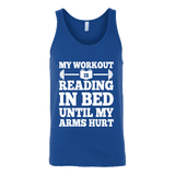 My Workout Is Reading In Bed Unisex Tank Top - Gifts For Reading Addicts
