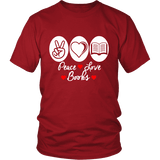 Peace, Love, Books Unisex T-shirt-For Reading Addicts