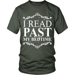 I Read past my bedtime - Gifts For Reading Addicts