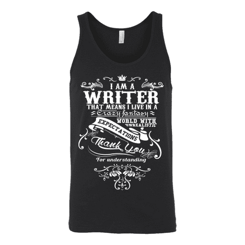 I am a writer Unisex Tank - Gifts For Reading Addicts