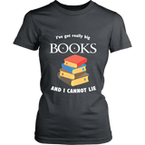 I've Got really Big Books Fitted T-shirt - Gifts For Reading Addicts