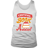 Certified book addict Mens Tank-For Reading Addicts