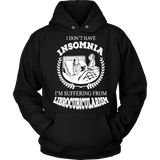 I dont have insomnia I'm suffering from Librocubicularism, Hoodie - Gifts For Reading Addicts