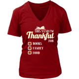 This Year I'm Thanful for Books, Family & Food V-neck tee-For Reading Addicts