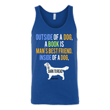 Outside of a dog a book is man's best friend Unisex Tank-For Reading Addicts