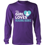 This girl loves reading books Long Sleeve - Gifts For Reading Addicts