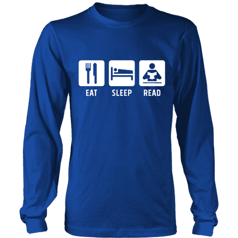Eat, Sleep, Read Long Sleeve - Gifts For Reading Addicts