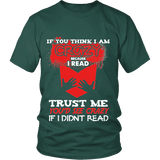 I'm crazy because i read ? Unisex T-shirt-For Reading Addicts