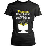 Warning! Open books lead to open minds - Gifts For Reading Addicts