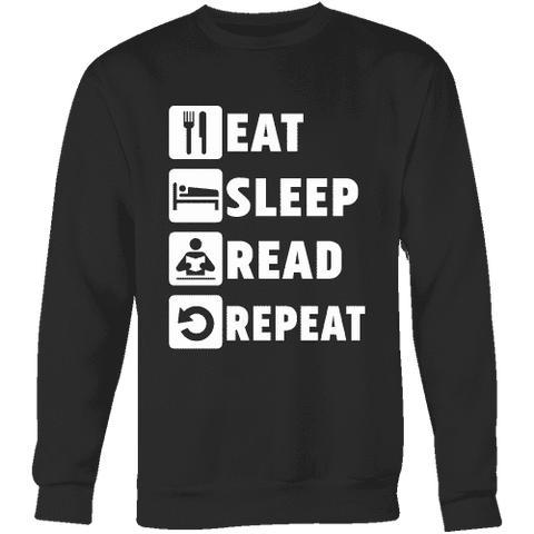 Eat, Sleep, Read, Repeat Sweatshirt-For Reading Addicts