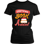 Certified Book Addict-For Reading Addicts