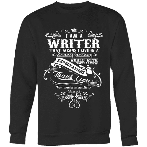 I am a writer Sweatshirt - Gifts For Reading Addicts