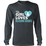 This girl loves reading books Long Sleeve-For Reading Addicts