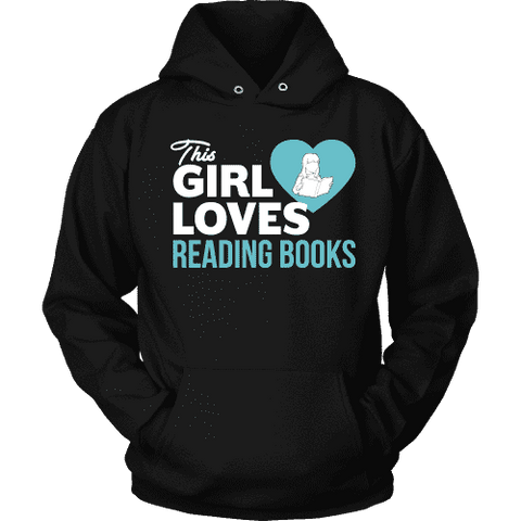 This girl loves reading books Hoodie-For Reading Addicts