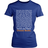 Choose Your Future, Choose Books Fitted Shirt-For Reading Addicts