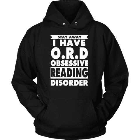 Stay Away I Have O.R.D Hoodie - Gifts For Reading Addicts
