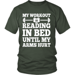 My Workout Is Reading In Bed Unisex T-shirt - Gifts For Reading Addicts