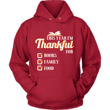This Year I'm Thanful for Books, Family & Food Hoodie-For Reading Addicts