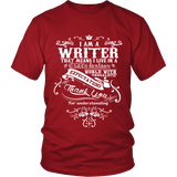 I am a writer Unisex T-shirt-For Reading Addicts